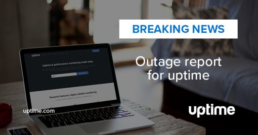 monthly outage report for Uptime.com
