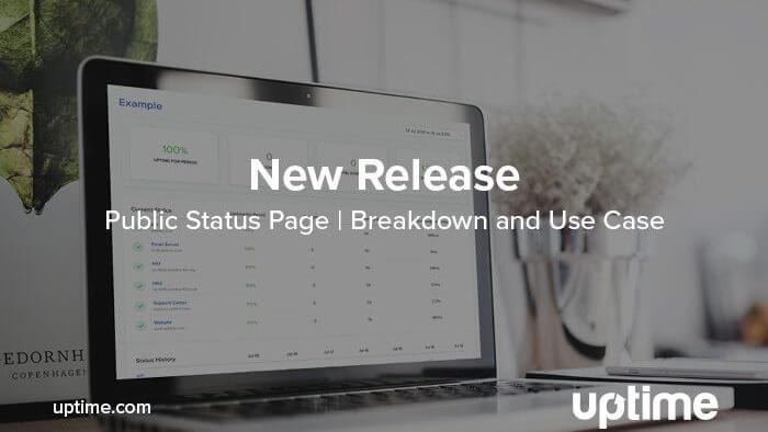 Public Status Pages Uptime.com Blog Post Title Graphic