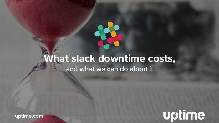 Uptime.com slack downtime news article post title graphic