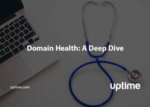 domain health uptime.com blog post title graphic