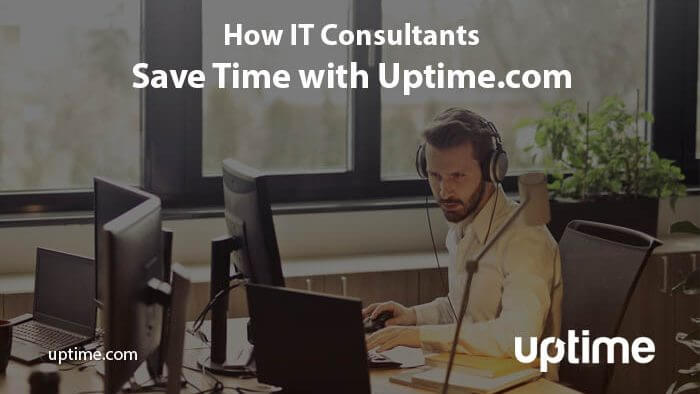 how IT consultants save time with uptime title graphic